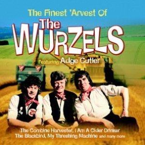 The Finest 'Arvest of The Wurzels