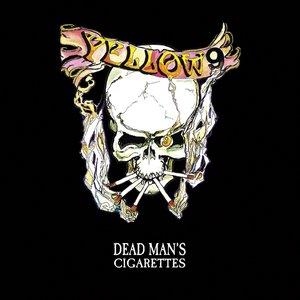 Dead Man's Cigarettes