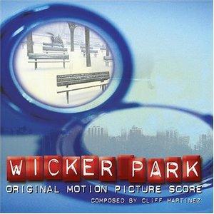 Wicker Park (Original Motion Picture Score)