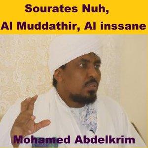 Sourates Nuh, Al Muddathir, Al Inssane (Quran - Coran - Islam)