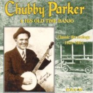 Avatar for Chubby Parker & His Old Time Banjo