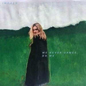 We Never Dance, Do We