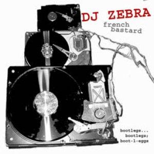 DJ ZEBRA BOOTLEG TÉLÉCHARGER