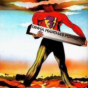 Dinha Mantha's Power