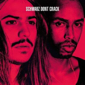 Schwarz Dont Crack - EP