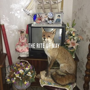 The Rite OF May