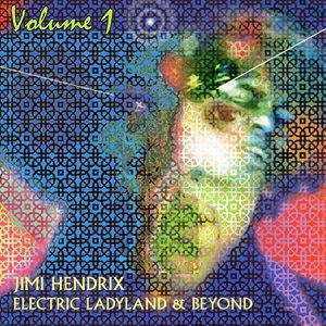Electric Ladyland & Beyond Volume 1