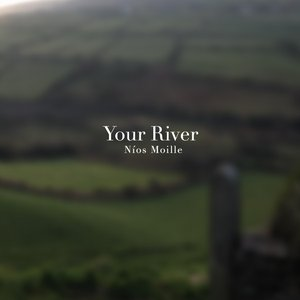 Your River