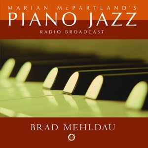 Marian McPartland's Piano Jazz with Brad Mehldau