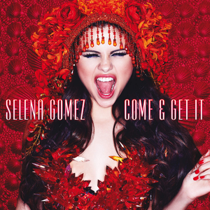 Come & Get It