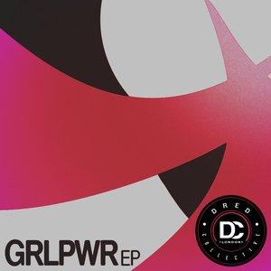 GRLPWR EP