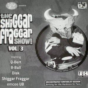 The Shiggar Fraggar Show! Vol. 3