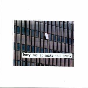 Bury Me at Makeout Creek
