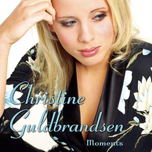 Christine Guldbrandsen - Because Of You