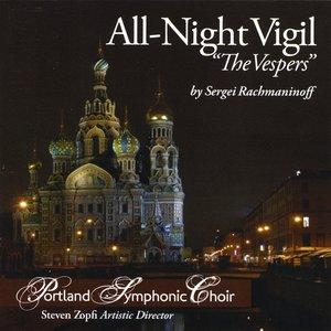 "Rachmaninoff All-Night Vigil ""The Vespers"""