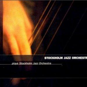 Plays Stockholm Jazz Orchestra