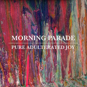 Pure Adulterated Joy (Deluxe Version)
