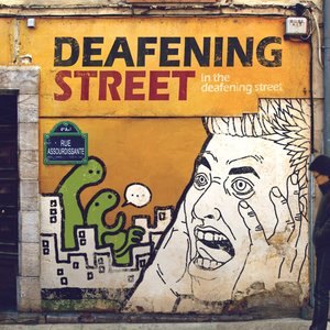 In The Deafening Street
