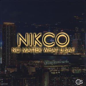 No Matter What U Say