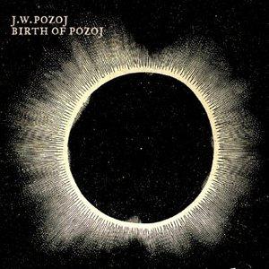 Birth of Pozoj