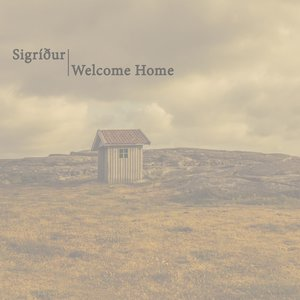 Welcome Home - Single