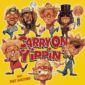 Carry On Yippin'