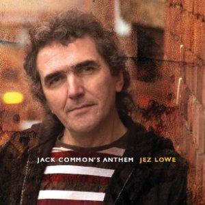 Jack Common's Anthem