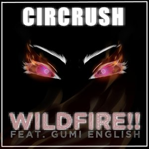 WILDFIRE!!