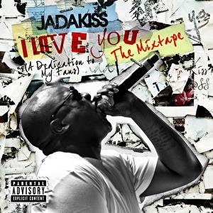 I LOVE YOU (A Dedication To My Fans) The Mixtape