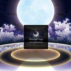 Moonlight Stage - JAZZ SAMBA REMIX - - EP