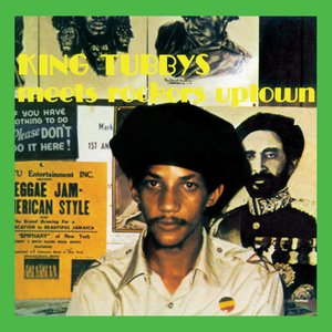 King Tubby Meets Rockers Uptown
