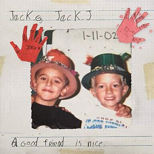 A Good Friend Is Nice [Explicit]