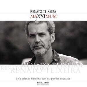 Maxximum - Renato Teixeira