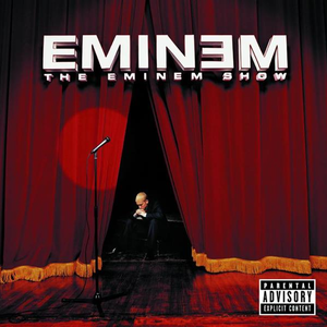 The Eminem Show (Explicit Version)