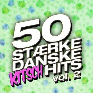 50 Stærke Danske Kitsch Hits (vol. 2)