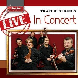 Traffic Strings: Live in Concert