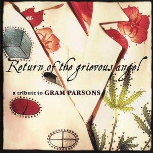 Bild für 'Return Of The Grievous Angel: A Tribute To Gram Parsons'