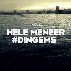 Hele Meneer #Dingems - EP