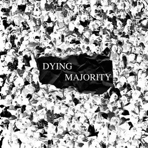 Dying Majority