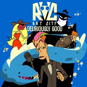 Rat City - Deliriously Good