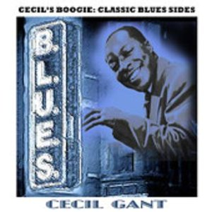 Cecil's Boogie: Classic Blues Sides