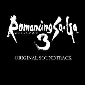 Romancing Sa・Ga 3 (Original Soundtrack)