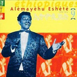 Ethiopiques 9: Alèmayèhu Eshèté