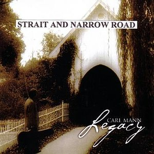 STRAIT AND NARROW ROAD