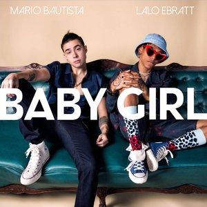Baby Girl (feat. Lalo Ebratt)