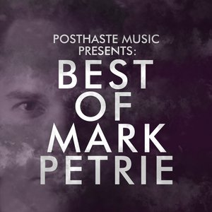 PHM Presents: Best of Mark Petrie