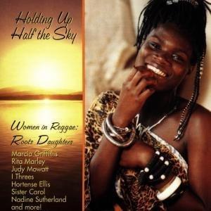Women In Reggae: Roots Daughters