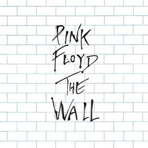 The Wall [2011 - Remaster] (2011 Remastered Version)