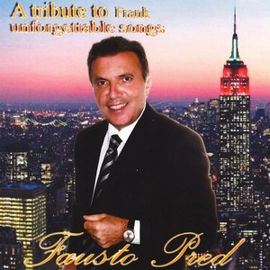 A Tribute to Frank: Unforgettable Songs