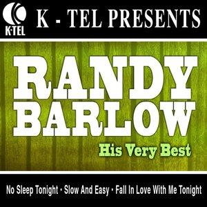 Randy Barlow - His Very Best